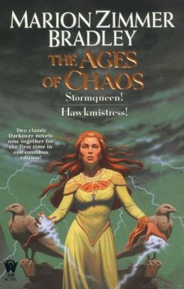 The Ages of Chaos (Stormqueen!/Hawkmistress!)