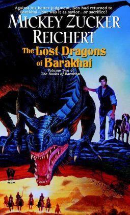 The Lost Dragons of Barakhai (Books of the Barakhai Series #2)