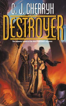 Destroyer (Third Foreigner Series #1)