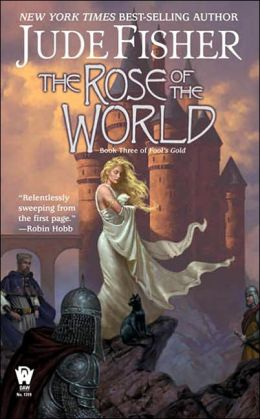 The Rose of the World (Fool's Gold Fantasy Series #3)