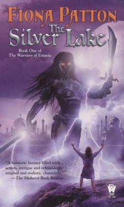 The Silver Lake (Warriors of Estavia Series #1)