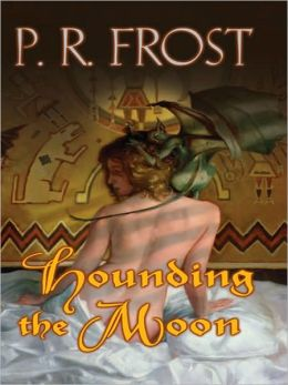 Hounding the Moon (Tess Noncoire Series #1)