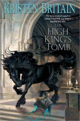 The High King's Tomb (Green Rider Series #3)
