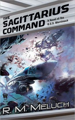 The Sagittarius Command (Tour of the Merrimack Series #3)