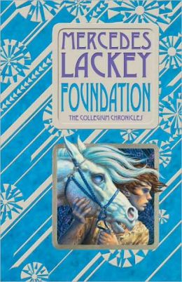 Foundation (Collegium Chronicles Series #1)
