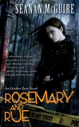 Rosemary and Rue (October Daye Series #1)
