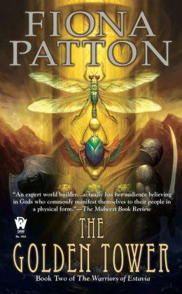 The Golden Tower (Warriors of Estavia Series #2)