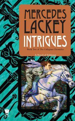 Intrigues (Collegium Chronicles Series #2)