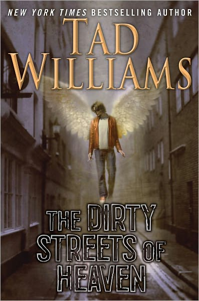 The Dirty Streets of Heaven: Volume One of Bobby Dollar