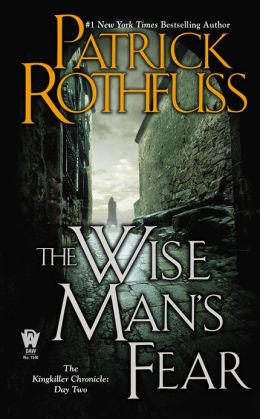 The Wise Man's Fear (Kingkiller Chronicles Series #2)