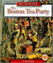 The Boston Tea Party (We the People)