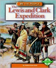The Lewis and Clark Expedition (We the People)