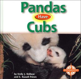 Pandas Have Cubs (Animals and Their Young)