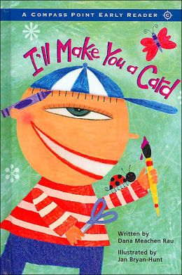 I'll Make You a Card (A Compass Point Early Reader)