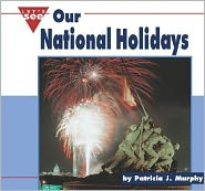 Our National Holidays (Let's See Library Series)