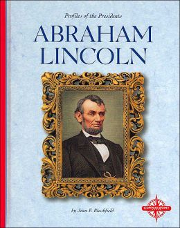 Abraham Lincoln (Profiles of the Presidents)