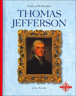 Thomas Jefferson (Profiles of the Presidents)