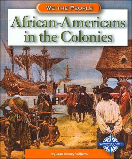 African-Americans in the Colonies (We the People)