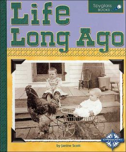 Life Long Ago (Spyglass Books Series)