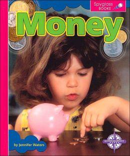 Money (Spyglass Books, Social Studies)