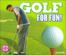 Golf for Fun! (Sports for Fun)