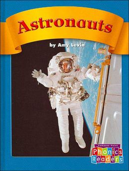 Astronauts (Compass Point Phonics Readers)