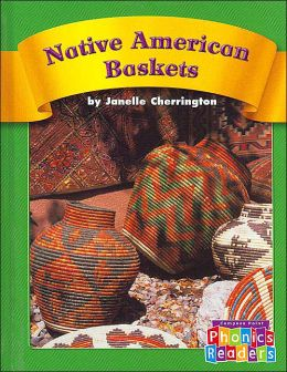 Native American Baskets (Compass Point Phonics Readers)