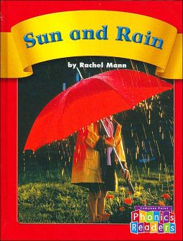 Sun and Rain (Compass Point Phonics Readers)
