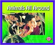 Animals All Around (Investigate Science)