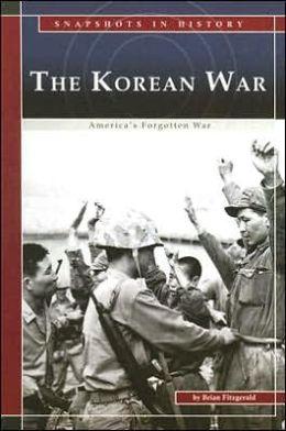 The Korean War: America's Forgotten War
