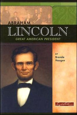 Abraham Lincoln: Great American President