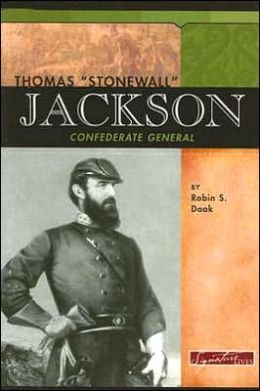 Thomas Stonewall Jackson: Confederate General