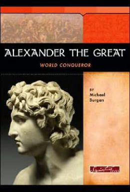 Alexander the Great: World Conqueror