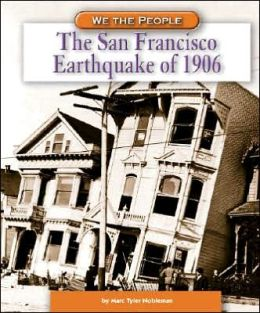 The San Francisco Earthquake of 1906