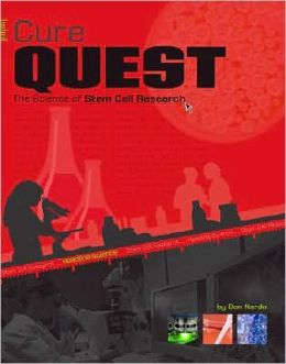 Cure Quest: The Science of Stem Cell Research