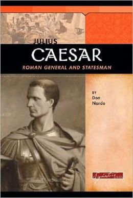 Julius Caesar: Roman General and Statesman