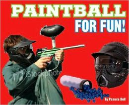Paintball for Fun!
