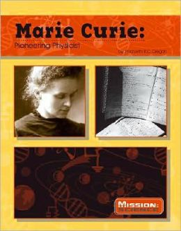 Marie Curie: Pioneering Physicist