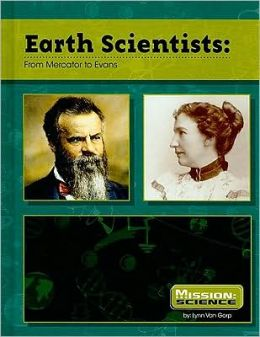 Earth Scientists: From Mercator to Evans