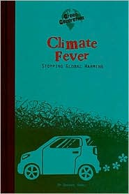Climate Fever: Stopping Global Warming