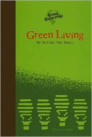 Green Living: No Action Too Small