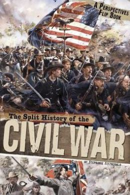 The Split History of the Civil War (Perspectives Flip Book Series)