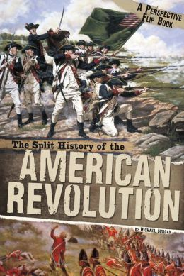 The Split History of the American Revolution (Perspectives Flip Book Series)