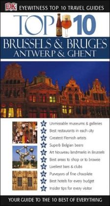 Eyewitness Top 10 Brussels and Antwerp Bruges, Ghent