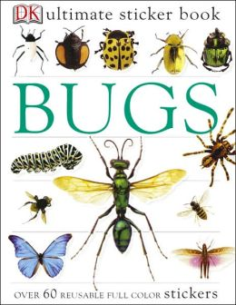 Bug (Ultimate Sticker Books Series)