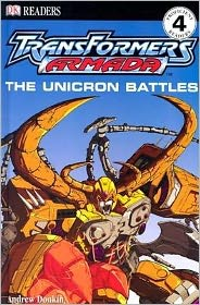 Transformers Armada (DK Readers Series): The Unicron Battles