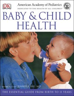 American Academy of Pediatrics Baby and Child Health