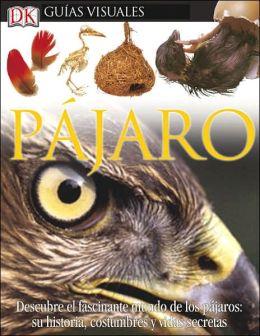 Pajaro (DK Eyewitness Books Series)