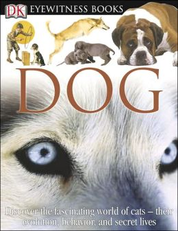 Dog (DK Eyewitness Books Series)