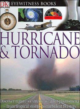 Hurricane and Tornado (DK Eyewitness Books Series)